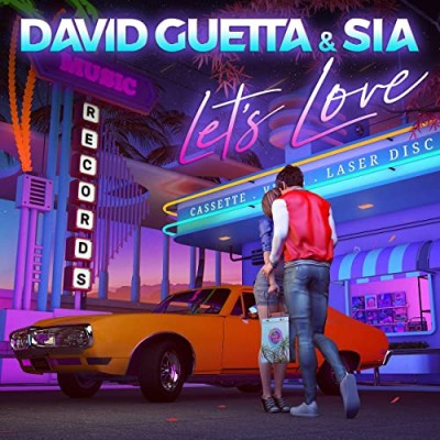 Let's Love - David Guetta & Sia