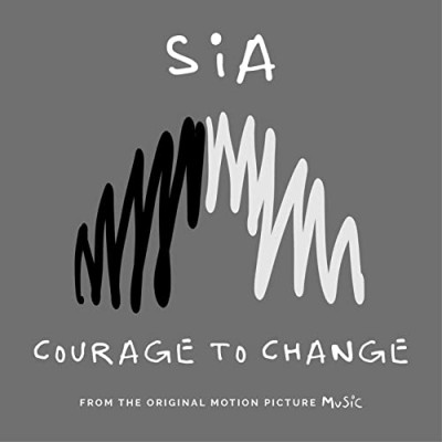 Courage to Change - Sia