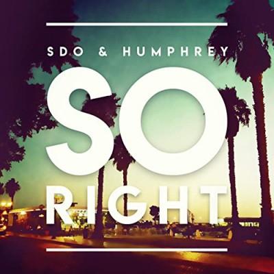 So Right - SDO & HUMPHREY
