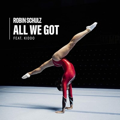 All We Got (feat. KIDDO) - Robin Schulz