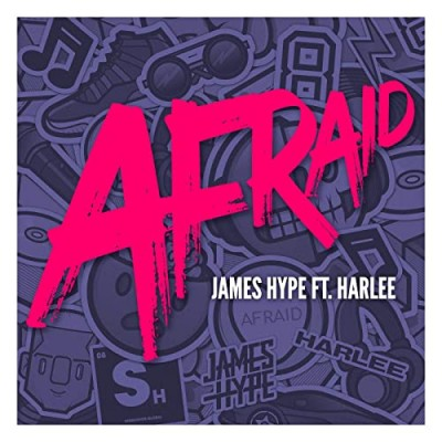 Afraid (feat. HARLEE) - James Hype