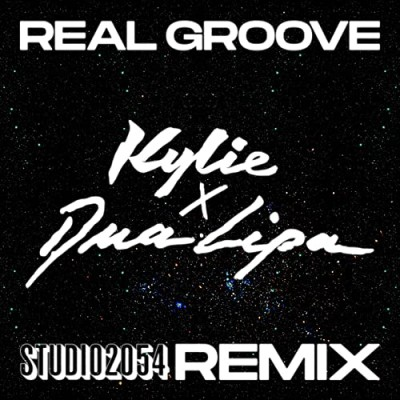 Real Groove (Studio 2054 Remix) - Kylie Minogue & Dua Lipa