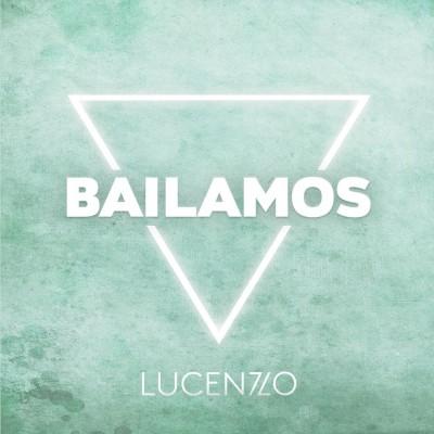 Bailamos - Lucenzo