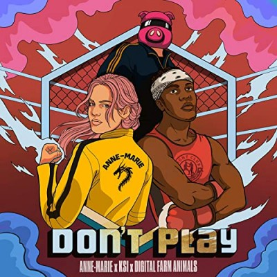 Don't Play (feat. Digital Farm Animals) - Anne-Marie & KSI