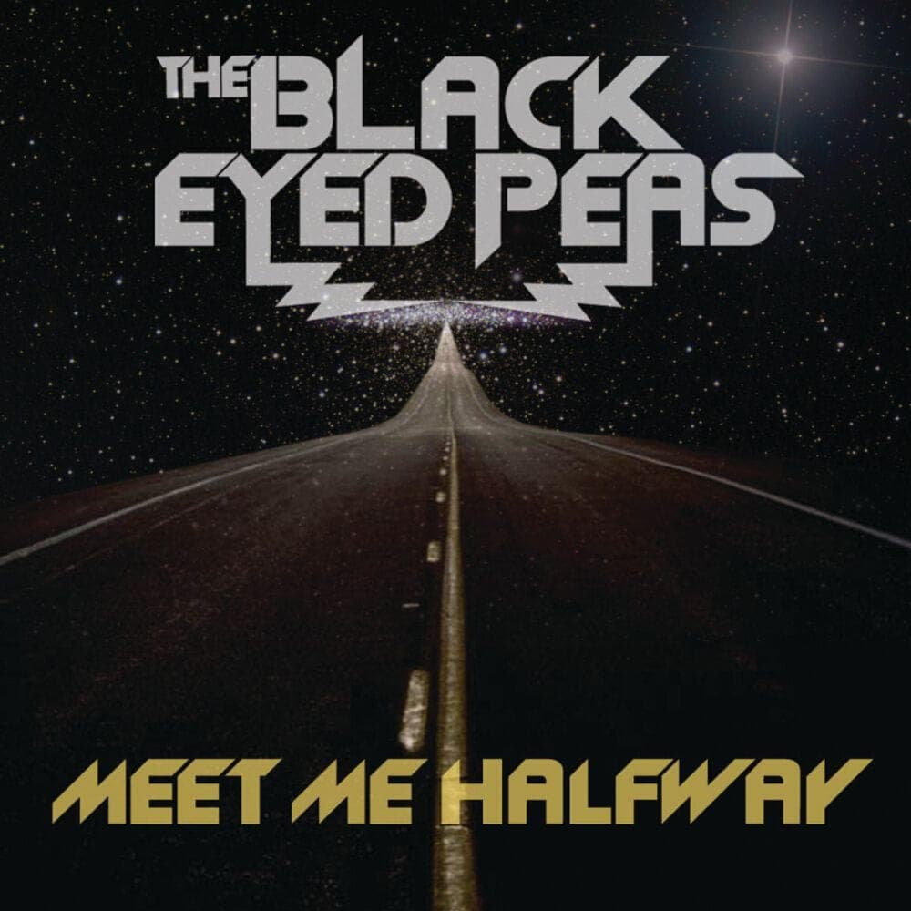 Meet me halfway - The Black Eyed Peas