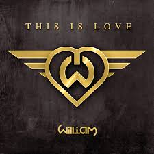 This Is Love - Will.I.Am & Eva Simons
