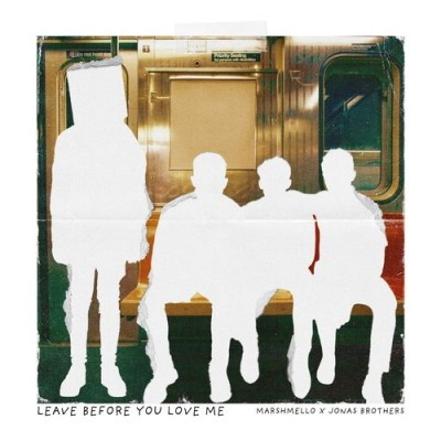 Leave Before You Love Me - Marshmello & Jonas Brothers