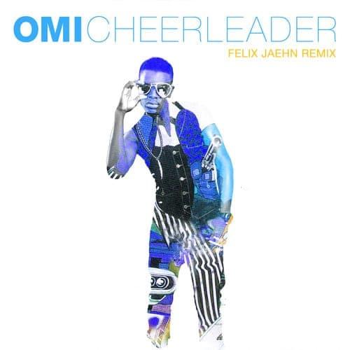 Cheerleader (Felix Jaehn Remix) - Omi