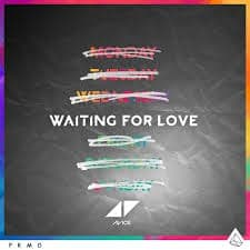 Waiting For Love - Avicii