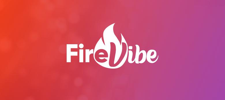 FireVibe